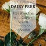 Pin for later! Breastfeeding with CMPA - Advice, Support and Chocolate