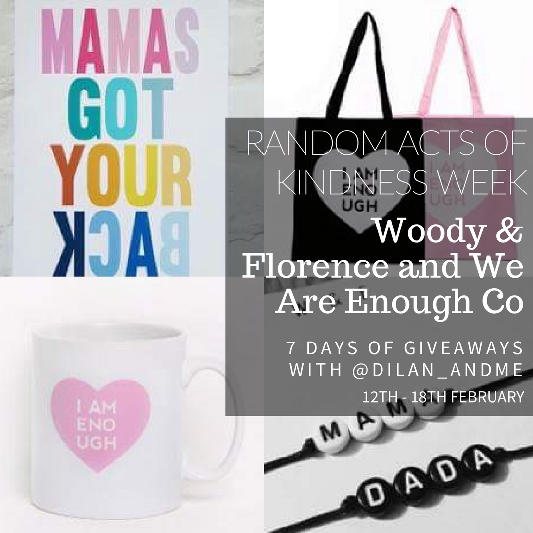 Win Woody & Florence and We Are Enough Co